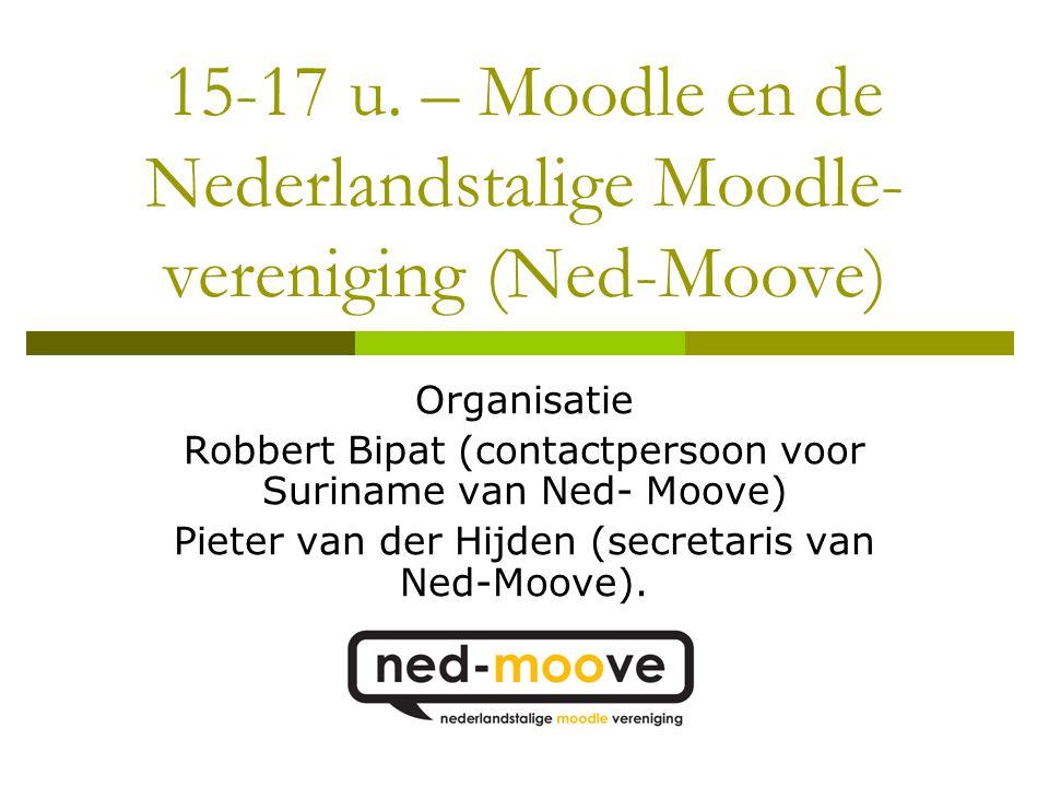 Agenda  15:00 u.- introductie  15:15 u. - Moodle in Suriname  15:30 u.