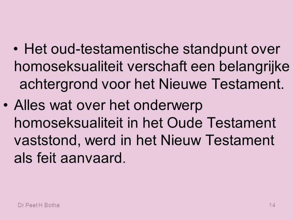 Dr Peet H Botha13 De teksten De lichamelijke verschillen tussen de man en de vrouw zijn te zien als een gelijkenis van lichamelijke en geestelijke verschillen in de meer absolute zin.