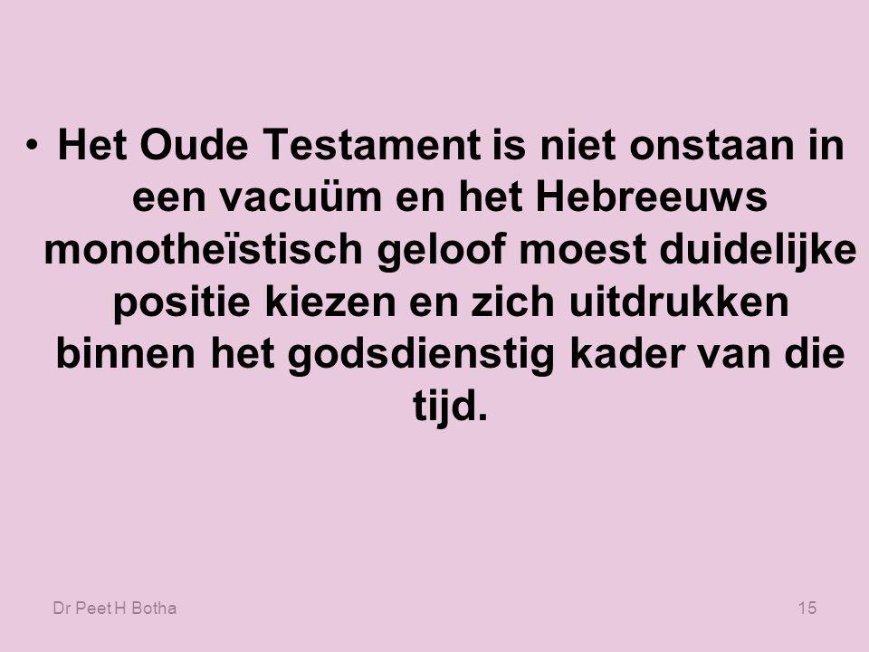 Dr Peet H Botha14 Het oud-testamentische standpunt over homoseksualiteit verschaft een belangrijke achtergrond voor het Nieuwe Testament.