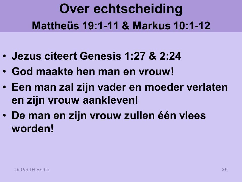 Dr Peet H Botha38 In wat Jezus wel of juist niet heeft gezegd, bevestigt Hij het gezag en getuigenis van het Oude Testament tegen gelijkgeslachtelijke gemeenschap.