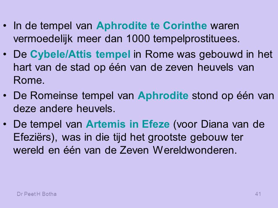 Dr Peet H Botha40 Paulus Het vereren van godinnen was in het Grieks- Romeinse tijdperk erg populair.