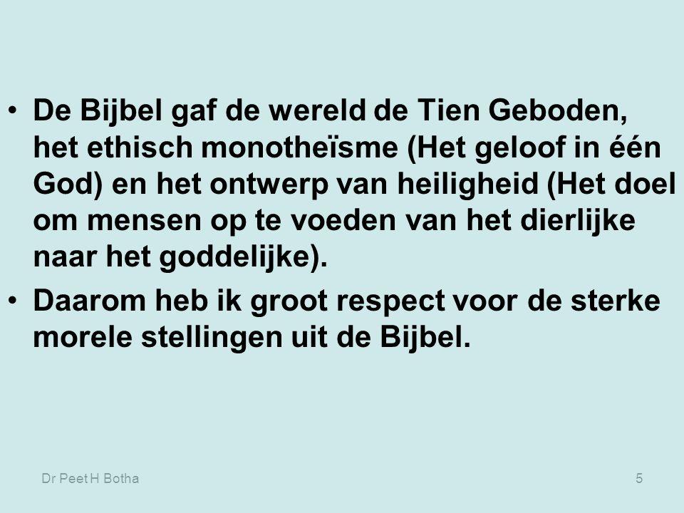 Dr Peet H Botha15 Het Oude Testament is niet onstaan in een vacuüm en het Hebreeuws monotheïstisch geloof moest duidelijke positie kiezen en zich uitdrukken binnen het godsdienstig kader van die tijd.
