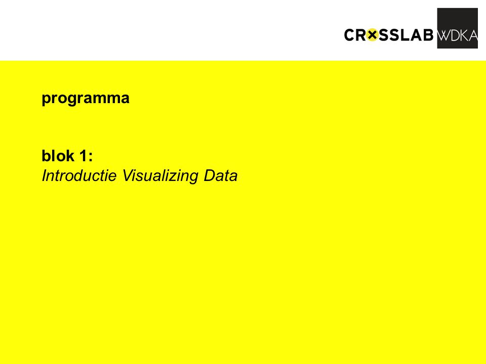 programma blok 1: Introductie Visualizing Data