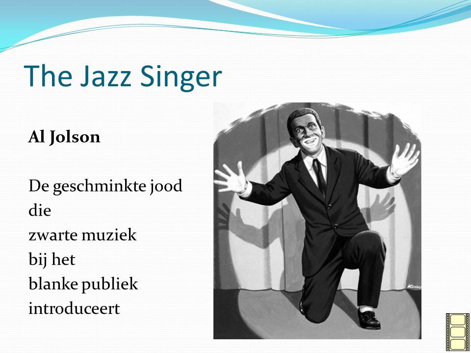 The Jazz Singer Al Jolson De geschminkte jood die zwarte muziek bij het blanke publiek introduceert