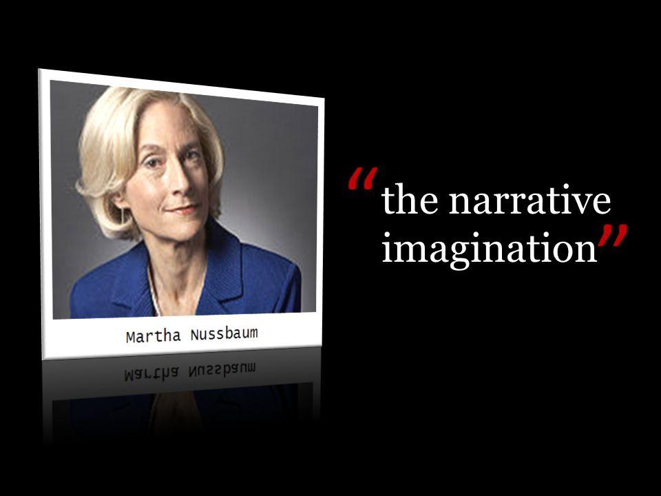 "the narrative imagination "" """