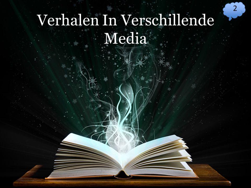 Verhalen In Verschillende Media 2