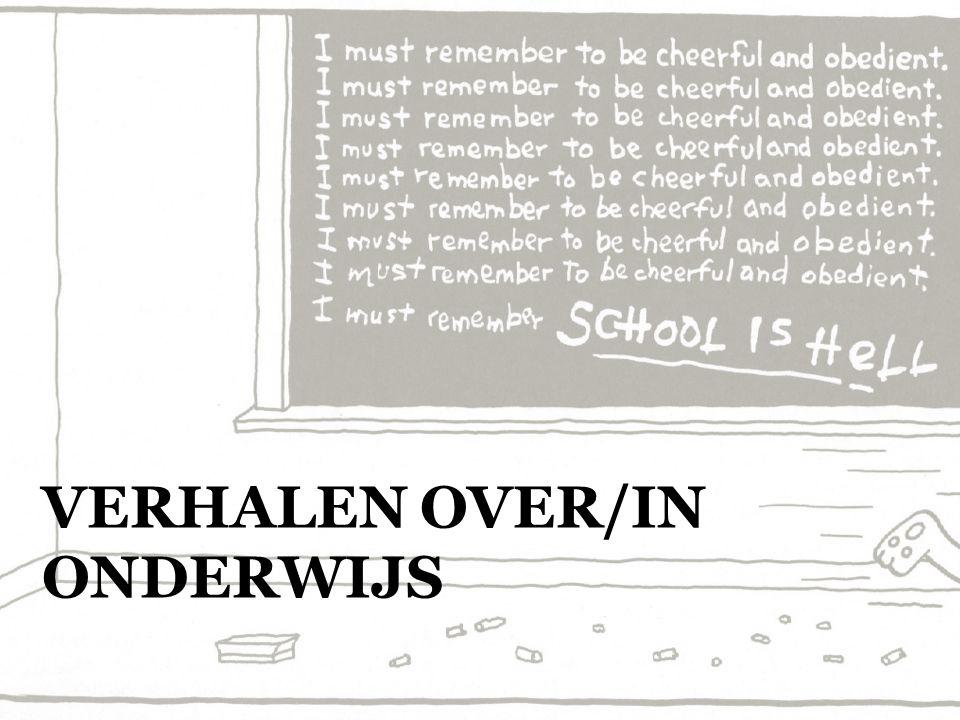 VERHALEN OVER/IN ONDERWIJS
