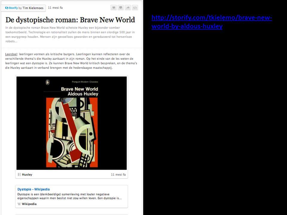 http://storify.com/tkielemo/brave-new- world-by-aldous-huxley