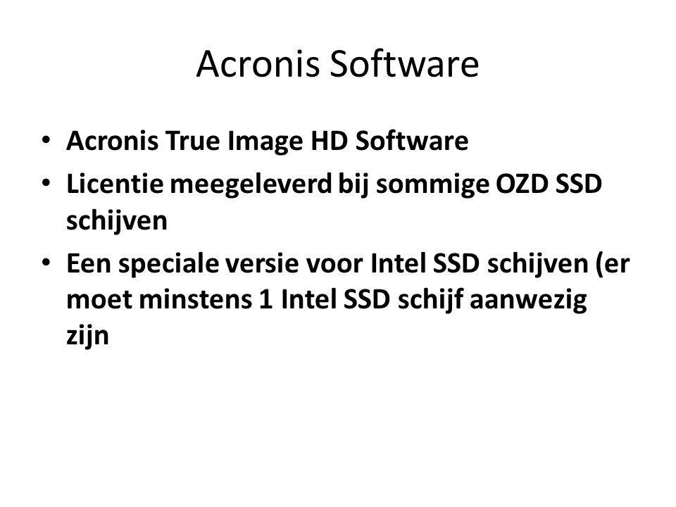 Acronis Software Acronis True Image HD Software Licentie meegeleverd bij sommige OZD SSD schijven Een speciale versie voor Intel SSD schijven (er moet