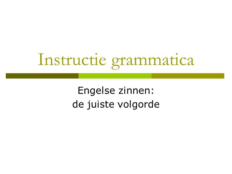 Instructie grammatica Engelse zinnen: de juiste volgorde