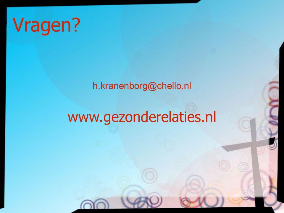 h.kranenborg@chello.nl www.gezonderelaties.nl Vragen?