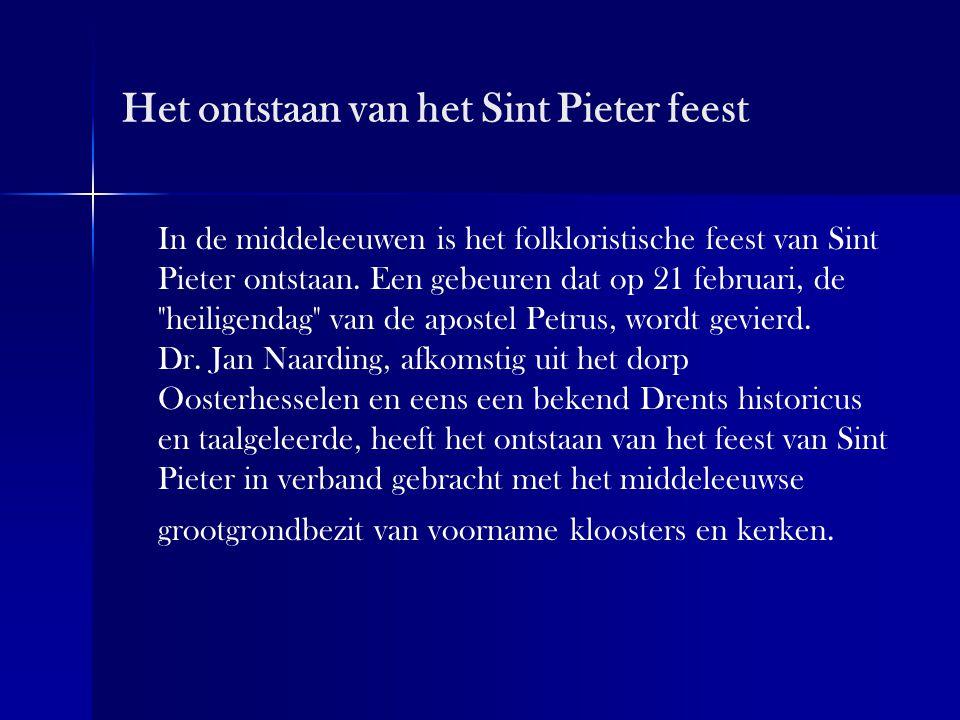 Het Sint Pieterfeest omstreeks 1840 Het spel balslaan of kaatsen was overal een populair volksvermaak, maar in Drenthe had tot omstreeks 1840 het met Sunte Peter den bal uitslaan in Oosterhesselen wel een heel bijzondere betekenis.