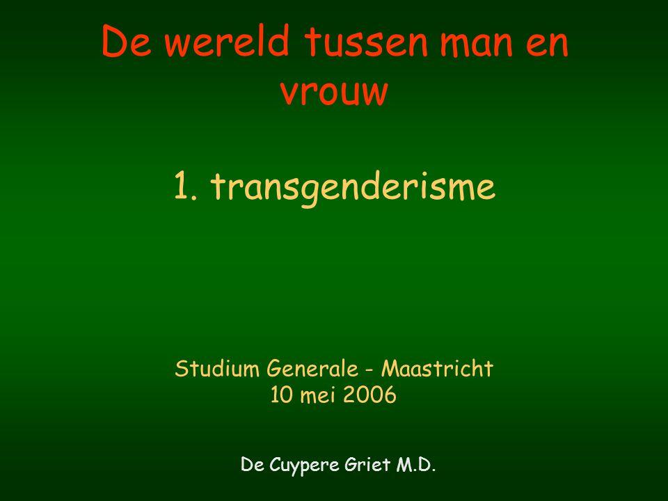 Dichotomie 2 seksen 2 genders ManVrouw MannelijkVrouwelijk Transgenderisme Transseksualiteit Hermaphroditisme Intersex