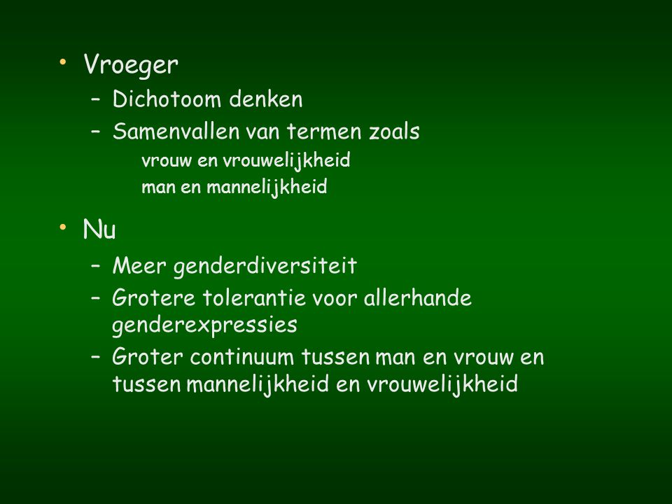 Genderteam – UZ Gent (20 jaar) Psychiaters : Dr.G.