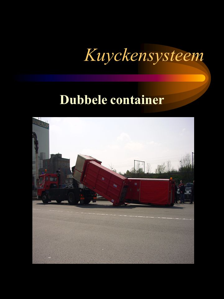 Kuyckensysteem Dubbele container