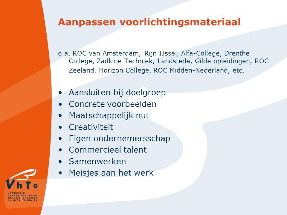Aanpassen voorlichtingsmateriaal o.a. ROC van Amsterdam, Rijn IJssel, Alfa-College, Drenthe College, Zadkine Techniek, Landstede, Gilde opleidingen, R