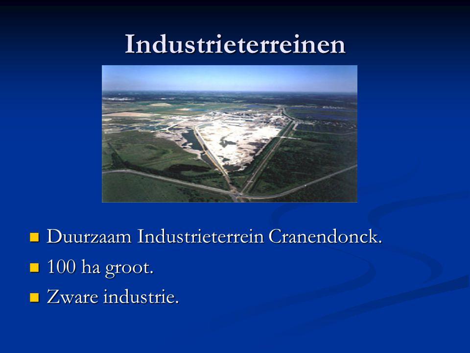 Industrieterreinen Duurzaam Industrieterrein Cranendonck. Duurzaam Industrieterrein Cranendonck. 100 ha groot. 100 ha groot. Zware industrie. Zware in