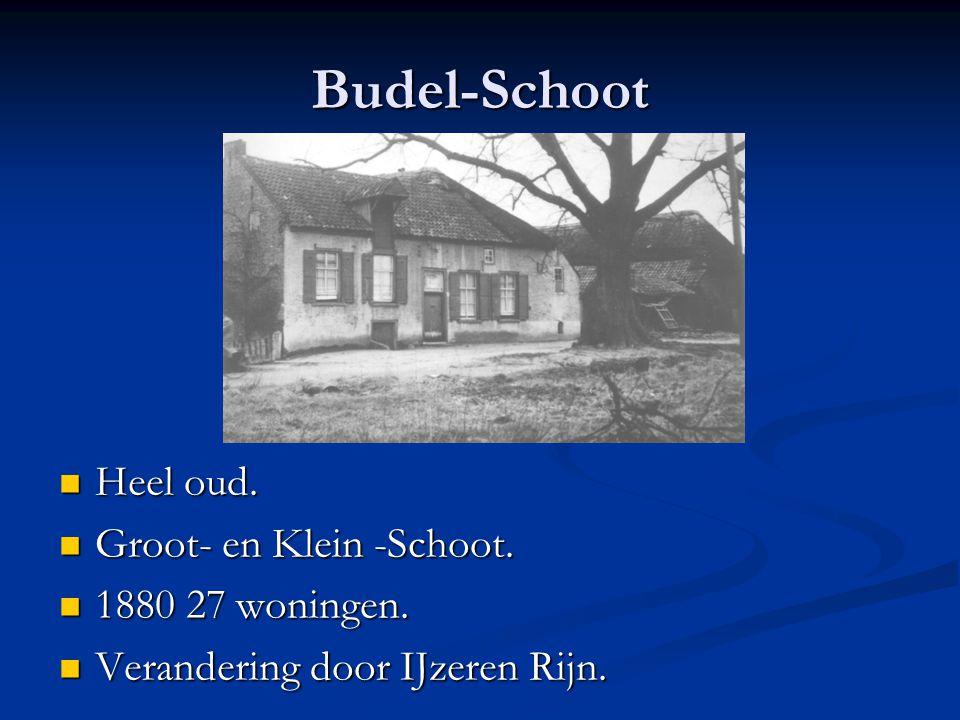 Budel-Schoot Heel oud. Heel oud. Groot- en Klein -Schoot. Groot- en Klein -Schoot. 1880 27 woningen. 1880 27 woningen. Verandering door IJzeren Rijn.