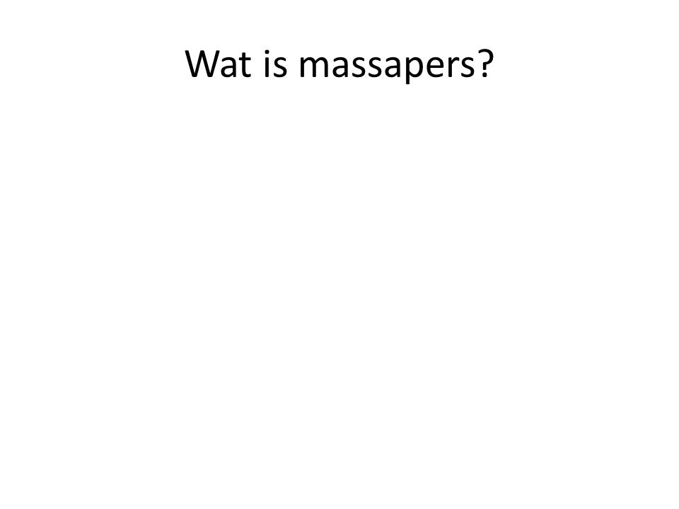 Wat is massapers?