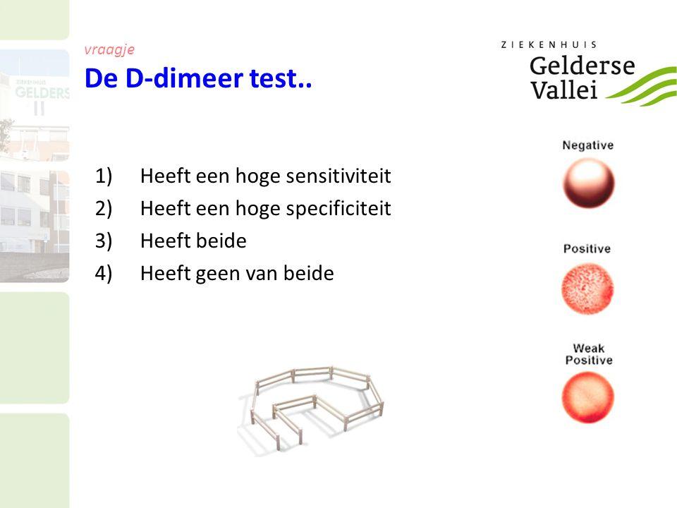 vraagje De D-dimeer test..
