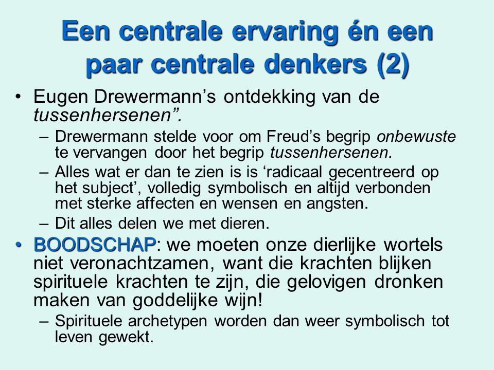 """Een centrale ervaring én een paar centrale denkers (2) Eugen Drewermann's ontdekking van de tussenhersenen"""". –Drewermann stelde voor om Freud's begrip"""