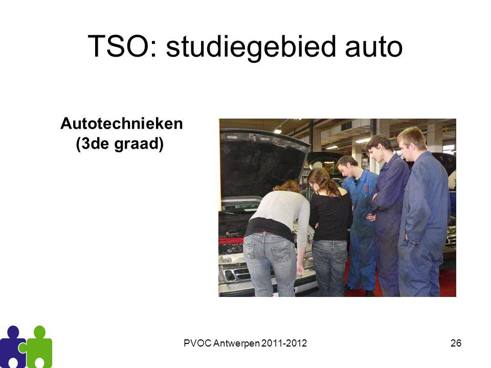 PVOC Antwerpen 2011-201226 TSO: studiegebied auto Autotechnieken (3de graad)