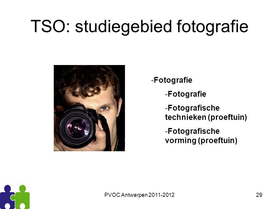 PVOC Antwerpen 2011-201229 TSO: studiegebied fotografie -Fotografie -Fotografische technieken (proeftuin) -Fotografische vorming (proeftuin)