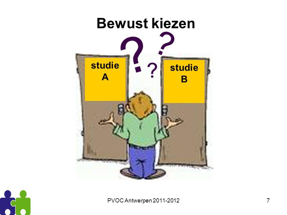 PVOC Antwerpen 2011-20127 Bewust kiezen studie A studie B