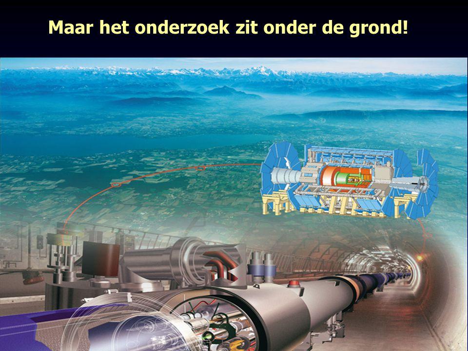 9 In de 27 km lange tunnel staan 4 super-microscopen