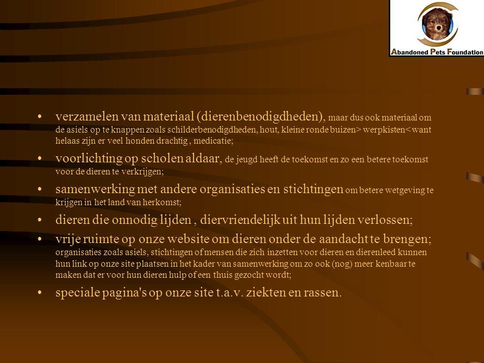 Projecten Hulp in Nederland Pravi in Portugal Asiel Agueda en Albergaria in Portugal Badajoz in Spanje
