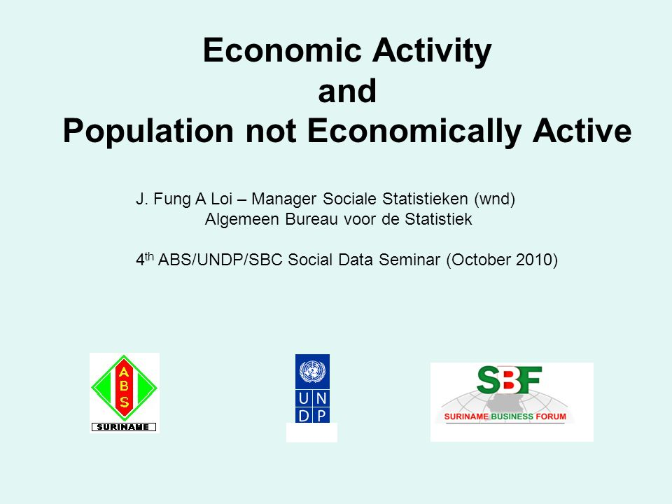Economic Activity and Population not Economically Active J.