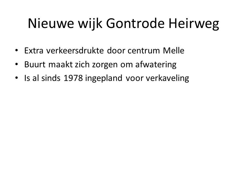 Nieuwe wijk Gontrode Heirweg Extra verkeersdrukte door centrum Melle Buurt maakt zich zorgen om afwatering Is al sinds 1978 ingepland voor verkaveling
