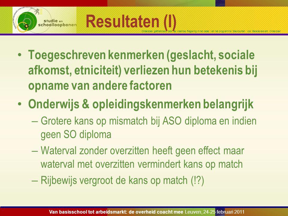 Onderzoek gefinancierd door de Vlaamse Regering in het kader van het programma 'Steunpunten voor Beleidsrelevant Onderzoek' Resultaten (I) Toegeschrev