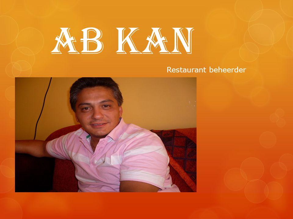 Ab Kan Restaurant beheerder
