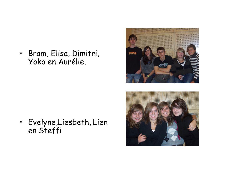 Bram, Elisa, Dimitri, Yoko en Aurélie. Evelyne,Liesbeth, Lien en Steffi