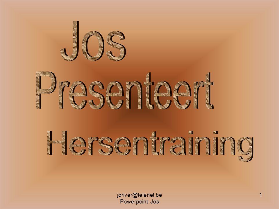 joriver@telenet.be Powerpoint Jos 1