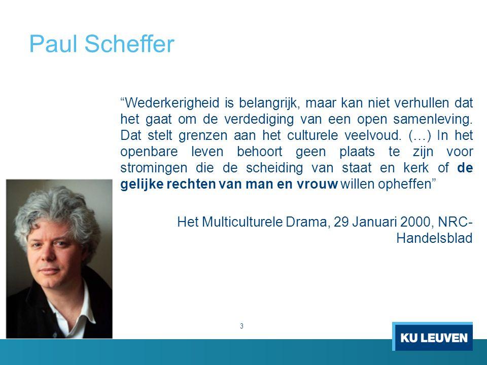 """Paul Scheffer """"Wederkerigheid is belangrijk, maar kan niet verhullen dat het gaat om de verdediging van een open samenleving. Dat stelt grenzen aan he"""