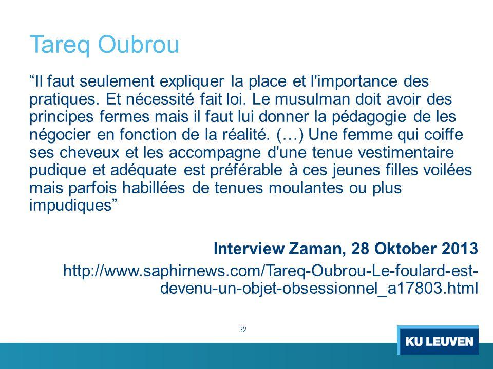 Tareq Oubrou Il faut seulement expliquer la place et l importance des pratiques.