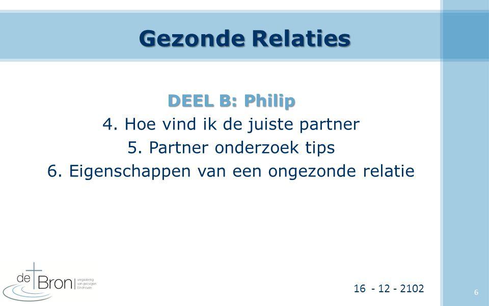 Gezonde Relaties DEEL B: Philip 4.Hoe vind ik de juiste partner 5.