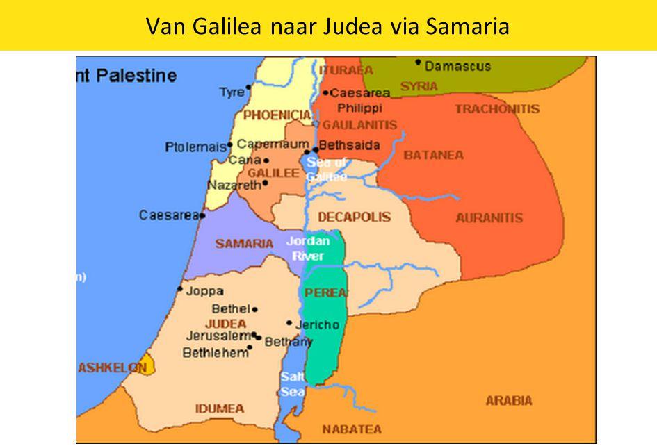 Van Galilea naar Judea via Samaria