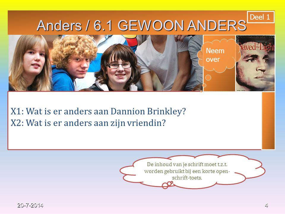 15 20-7-2014 Neem over 6.4 Anders Werelden van verschil Het leven van Danion: van 'gezonde' jongeman, naar een invalide en nu op weg naar herstel.