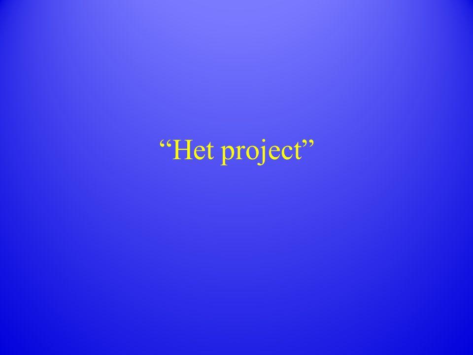 """""""Het project"""""""