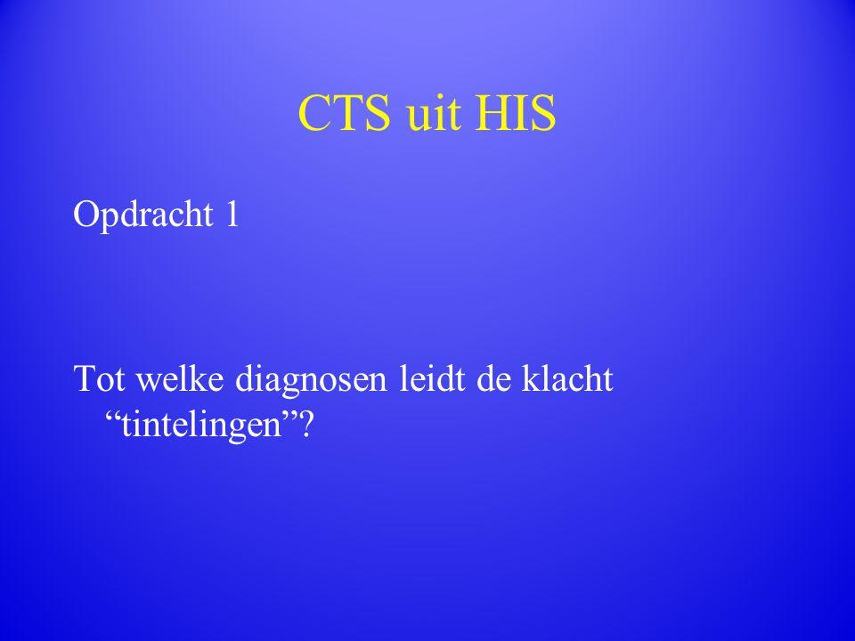 """CTS uit HIS Opdracht 1 Tot welke diagnosen leidt de klacht """"tintelingen""""?"""