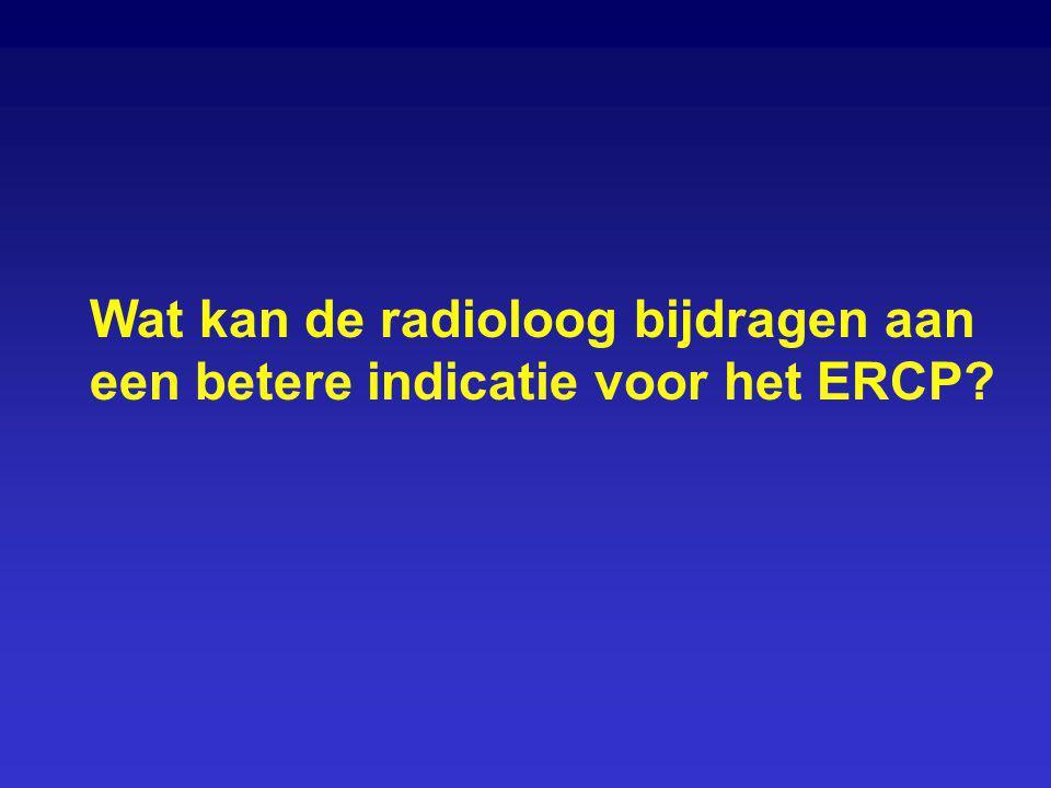 Wat kan de radioloog bijdragen aan een betere indicatie voor het ERCP?