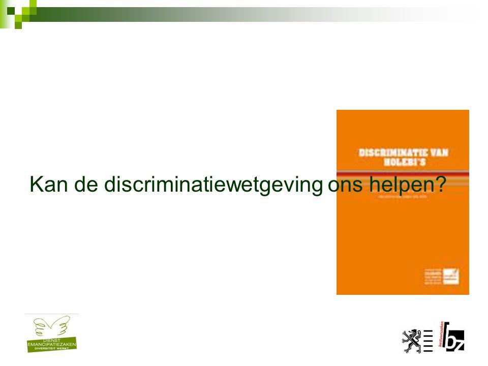 Kan de discriminatiewetgeving ons helpen?