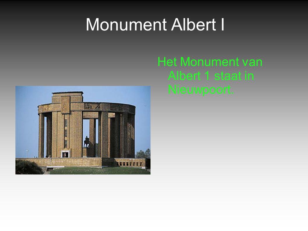 Monument Albert I Het Monument van Albert 1 staat in Nieuwpoort.