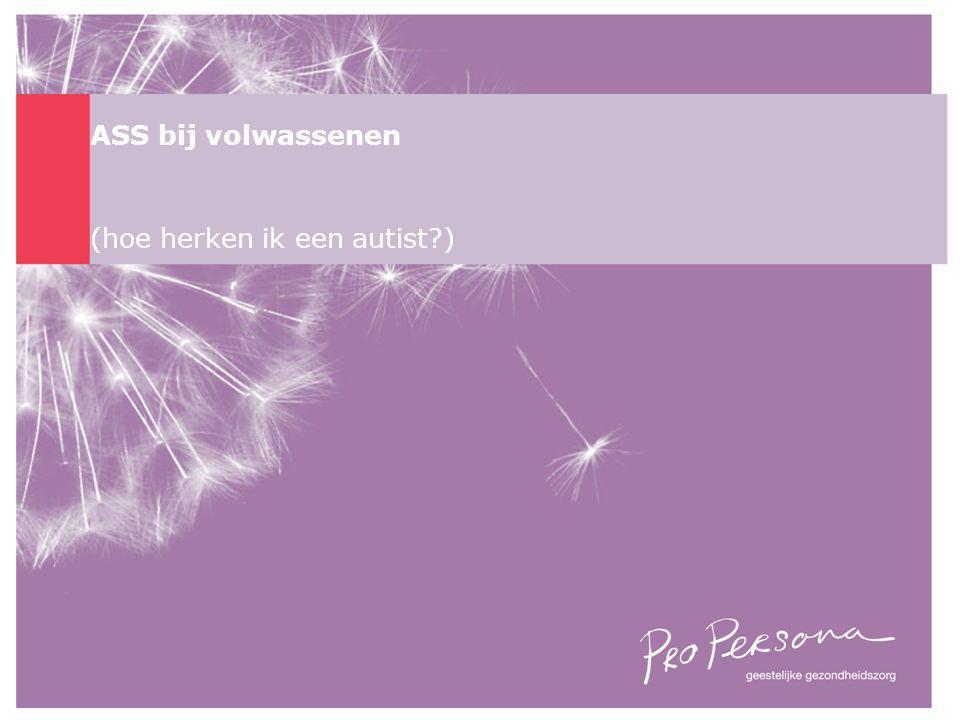ASS bij volwassenen (hoe herken ik een autist?)