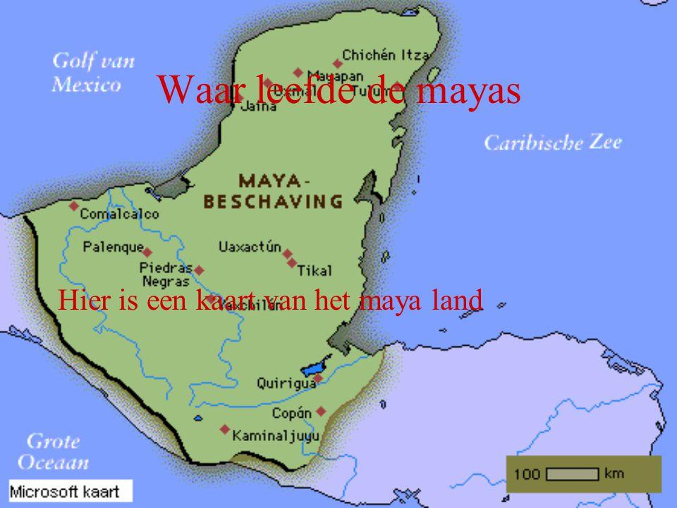 Waar leefde de mayas Hier is een kaart van het maya land