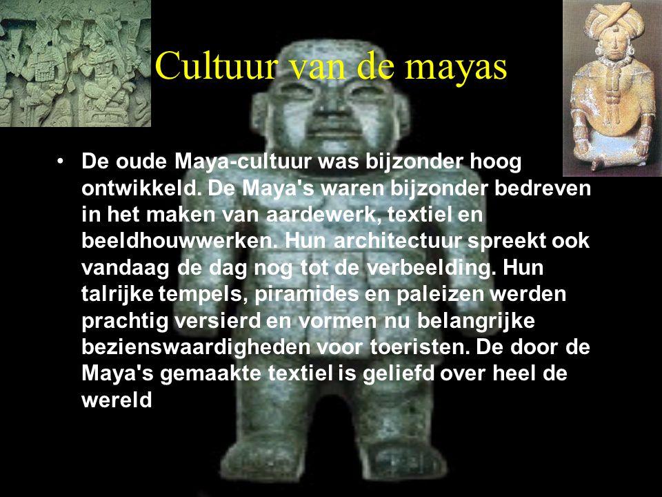 Cultuur van de mayas De oude Maya-cultuur was bijzonder hoog ontwikkeld. De Maya's waren bijzonder bedreven in het maken van aardewerk, textiel en bee