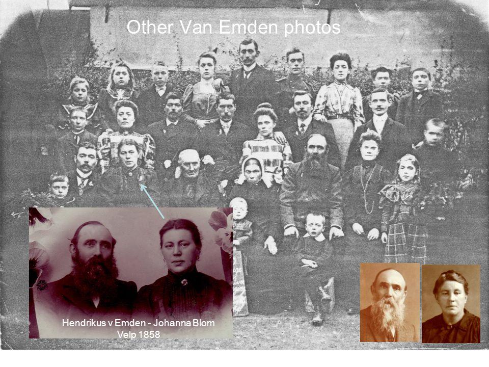 Other Van Emden photos Hendrikus v Emden - Johanna Blom Velp 1858